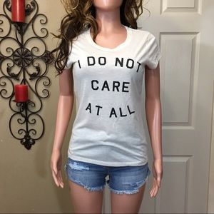 Tops - I do not care at all funny graphic tee